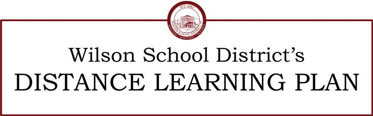 Wilson School District's Distant Learning Plan